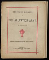Red-Cross knights of the Salvation Army / by 'Fidelis' : reprinted by permission of the 'Andover Review.'