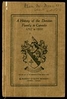 A history of the Denison family in Canada, 1792 to 1910 : for the use of members of the family only / by Robert Evelyn Denison