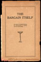 The bargain itself : just what is proposed between the governments of Canada and the United States
