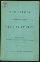 The 'Times' and its correspondents on Canadian railways : the Montreal Northern Colonization Railway Company