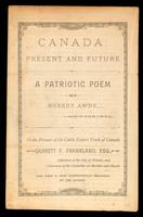 Canada, present and future; a patriotic poem