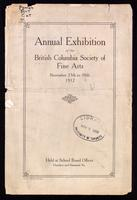 Annual exhibition of the British Columbia Society of Fine Arts, November 25th to 30th, 1912, held at School Board Offices