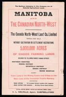 Manitoba and the Canadian North-West. The Canada North-West Land Co., Ltd. offer for sale without cultivation or settlement restrictions 5,000,000 acres of choice farming lands ...