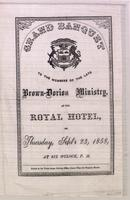 Grand banquet to the members of the late Brown-Dorion Ministry, at the Royal Hotel, on Thursday, Sept'r 23, 1858, at six o'clock, p.m