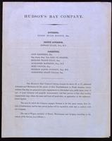 The Hudson's Bay Company having occasion for about 60 or 70 additional labourers and mechanics for the service of their establishments in North America, hereby intimate that they are prepared to give engagements to able-bodied men ...