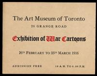 Exhibition of war cartoons, 26th February to 25th March, 1916