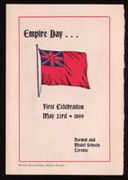 Empire Day : first celebration May 23rd, 1899 / Normal and Model Schools, Toronto