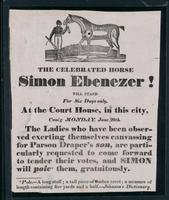 The celebrated horse Simon Ebenezer : will stand for six days only, at the Court House, in this city ...