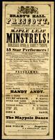 Brady's Hall, Prescott, Thursday evening, July 6th, 1865 : The gigantic, original and artistic Maple Leaf Minstrels burlesque opera and variety troupe ...