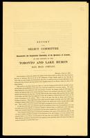 Report of the Select Committee of the Honourable the Legislative Assembly of the Province of Canada, on the Petition of the Toronto and Lake Huron Rail Road Company : Montreal, February, 1845