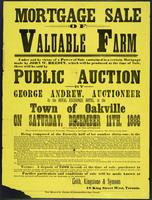 Mortgage sale of valuable farm : under and by virtue of a power of sale contained in a certain mortgage made by John W. Bredin ... there will be sold by public auction ... in the town of Oakville on Saturday, December 11, 1886 …