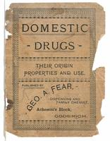 Domestic drugs, their origin, properties and use