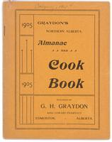 Graydon's Northern Alberta almanac and cook book