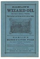Hamlin's Wizard Oil the greatest medical wonder