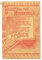 Health in the household and practical recipes for the sick