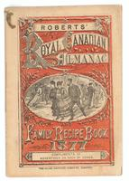 Robert's Royal Canadian almanac and family recipe book
