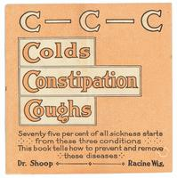 C-C-C- colds, constipation, coughs