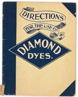 Directions for the use of Diamond Dyes