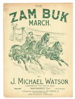The Zam-Buk march / by J. Michael Watson