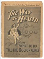 The way to health and what to do till the doctor comes
